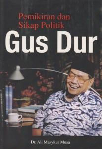 Pemikiran dan sikap politik Gus Dur